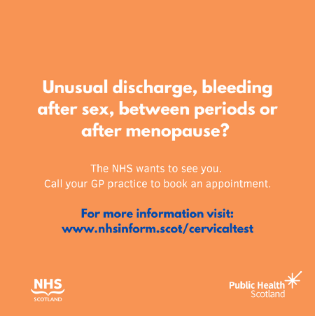 If you are concerned about a potential sign or symptom, don't wait for your screening invite to arrive. Contact your GP practice to get it checked. For more information about the symptoms of cervical cancer visit www.nhsinform.scot/cervicaltest